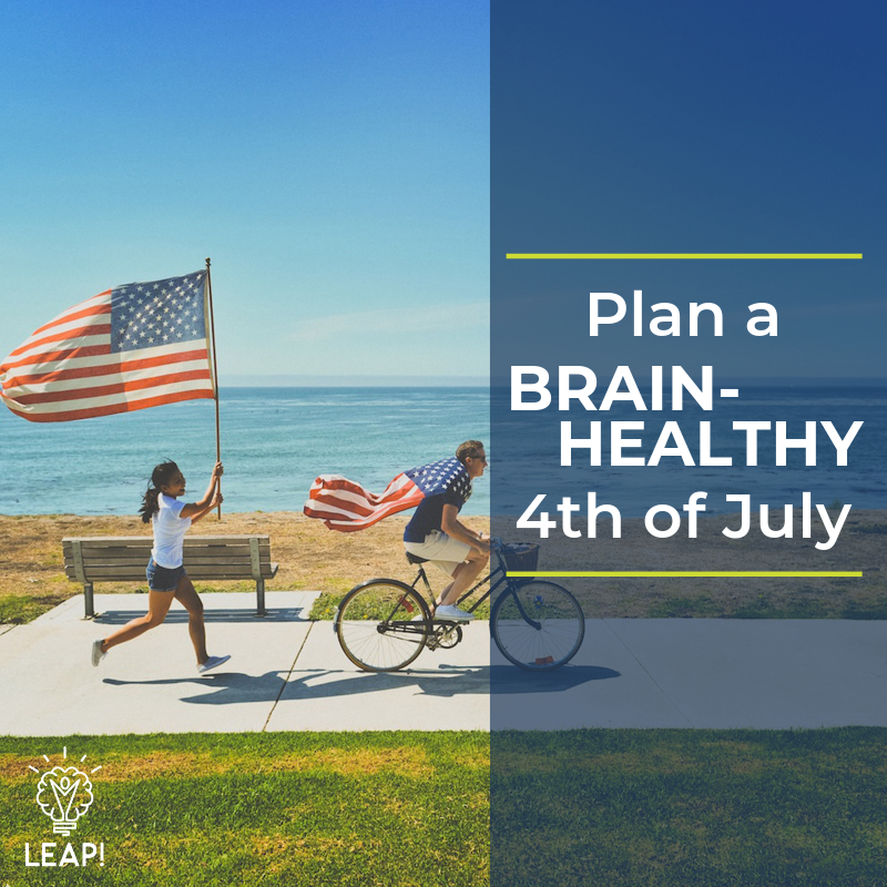 Plan a Brain-Healthy Fourth of July