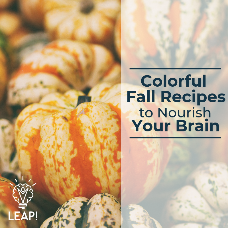 Colorful Fall Recipes to Nourish Your Brain